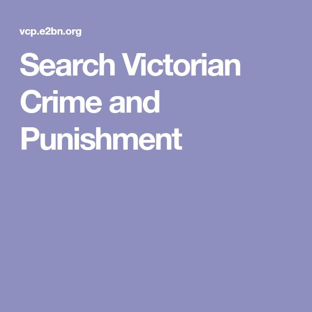 Search Victorian Crime and Punishment