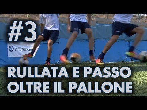 FINTA # 3 - RULLATA E PASSO OLTRE IL PALLONE (Neymar) - YouTube