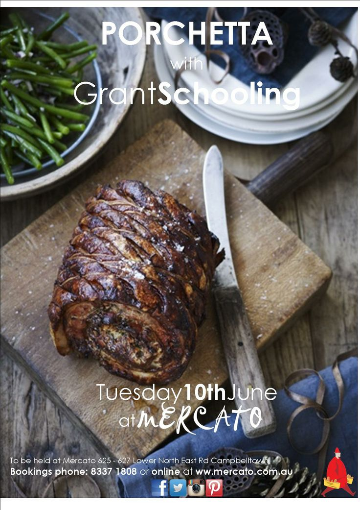 Porchetta Class with Grant Schooling - Tuesday 10th June 2014 from 6:30pm at Mercato