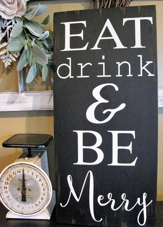 rustic farmhouse style holiday sign eat drink and be merry this rh pinterest com