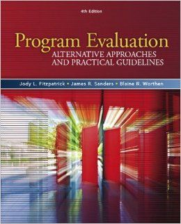 ...overview of program evaluation that covers common approaches, models, and methods...