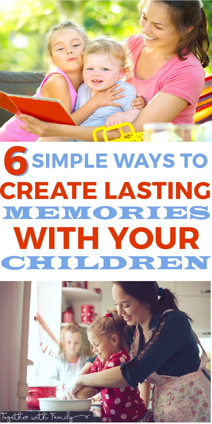 Easy, fun and inexpensive ways to make lasting memories with your kids! You'll love these 6 memory making ideas.! #kids #kidsactivities #memorymaking