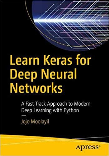 Learn Keras For Deep Neural Networks 1st Edition Pdf Free Download