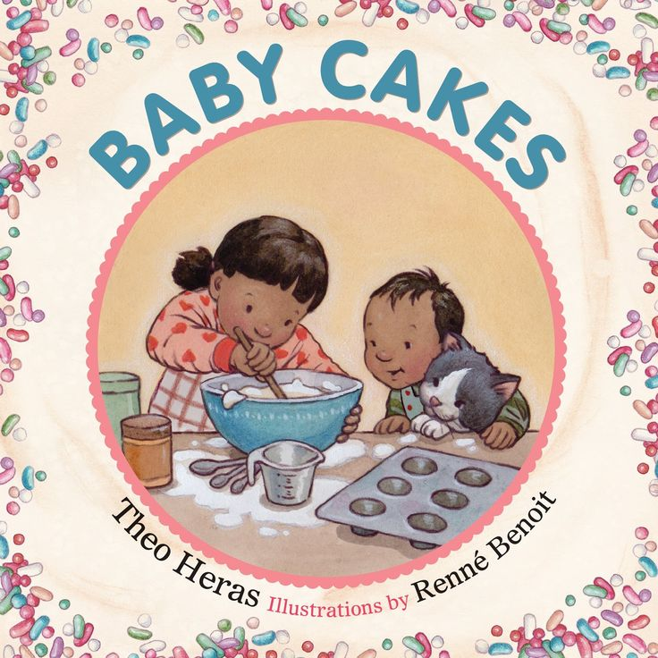 Baby Cakes by Theo Heras, illustrated by Renné Benoit   Canadian Bookworm review