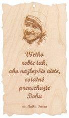Citát na dreve (109): Všetko robte tak... - F6179