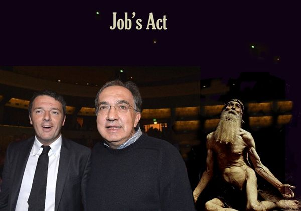 Matteo Renzi, Sergio Marchionne, Jobs Act, Giobbe