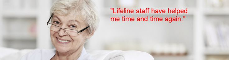 """Lifeline staff have helped me time and time again"""