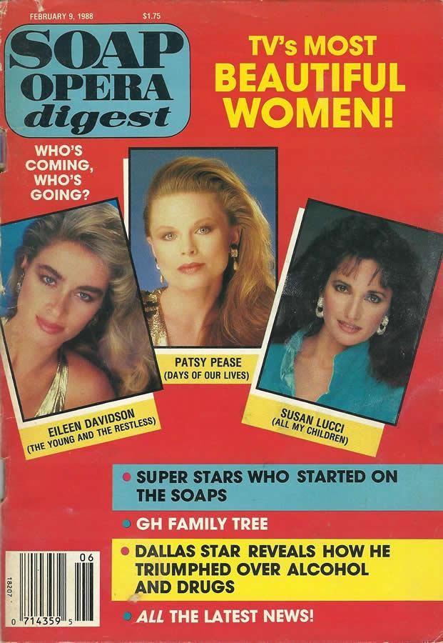 Eileen Davidson (Ashley #YR) Patsy Pease (Kimberly #DAYS) Susan Lucci (Erica #AMC) 2/9/88 http://classicsodcovers.tumblr.com/