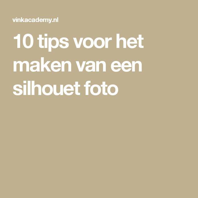 10 tips voor het maken van een silhouet foto