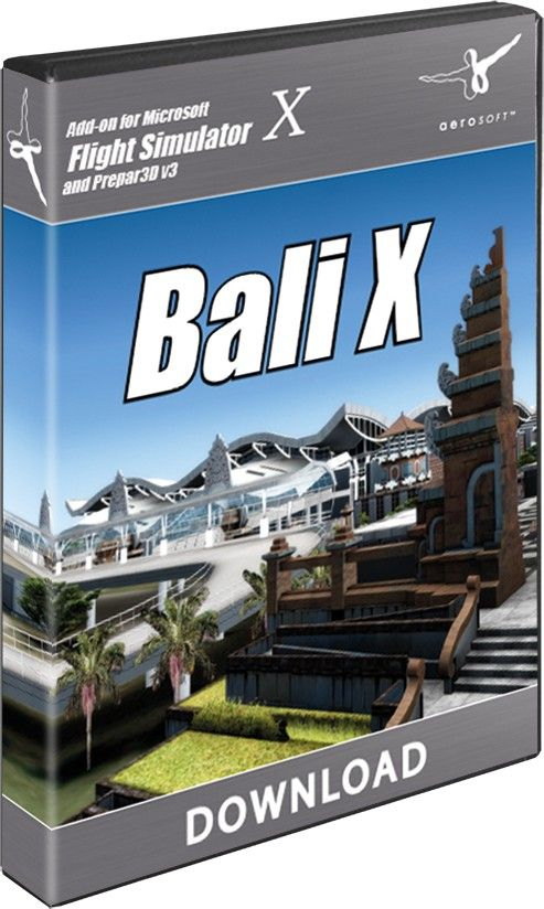 AEROSOFT : Bali X The custom airport environment with highly