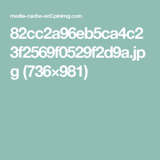 82cc2a96eb5ca4c23f2569f0529f2d9a.jpg (736×981)