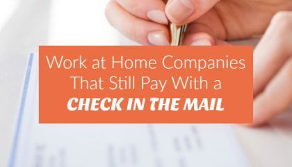 Work From Home Companies That Still Pay By Check