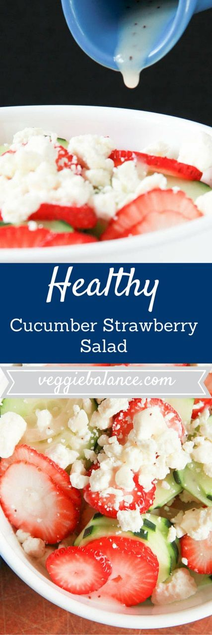 Cucumber Strawberry Salad   Fresh ripe strawberries paired with crisp cucumber and a poppyseed dressing. It's a winner! Gluten-Free, Vegetarian, Healthy!