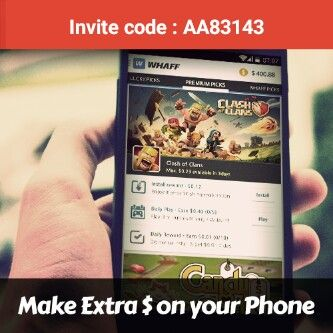 Make Extra $ on your Phone with WHAFF download from Play Store and register with the code AA83143
