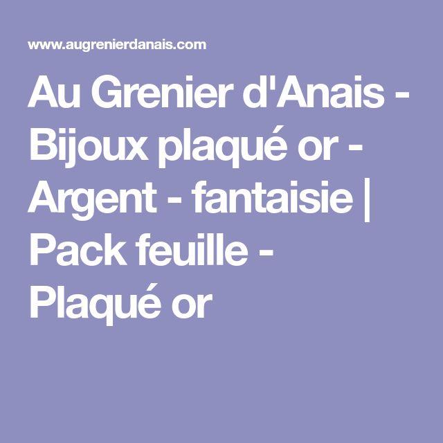Au Grenier d'Anais - Bijoux plaqué or - Argent - fantaisie | Pack feuille - Plaqué or