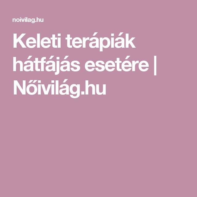 Keleti terápiák hátfájás esetére | Nőivilág.hu
