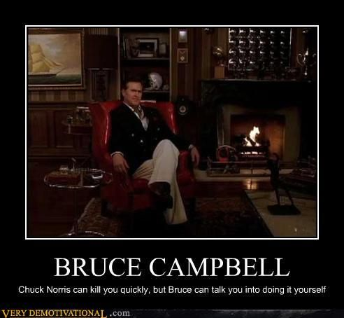 HA! Bruce Campbell - Sam Axe on Burn Notice. My favorite tv show! I'm still depressed it went off air.