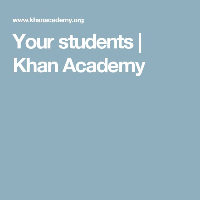 Your students | Khan Academy