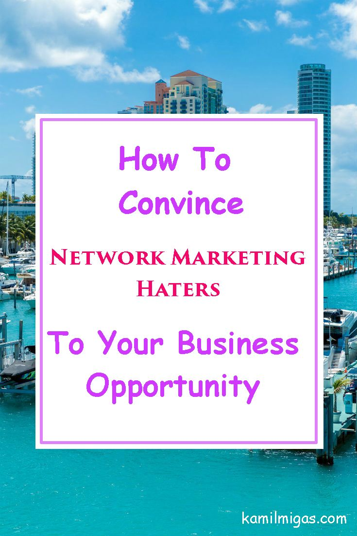 Are you trying to convince network marketing haters?  In this post, you'll learn…