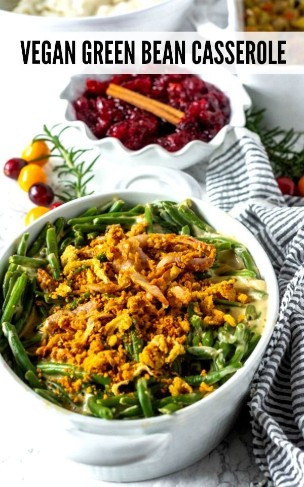 Amazing Vegan Green Bean Casserole Topped With Homemade Crunchy