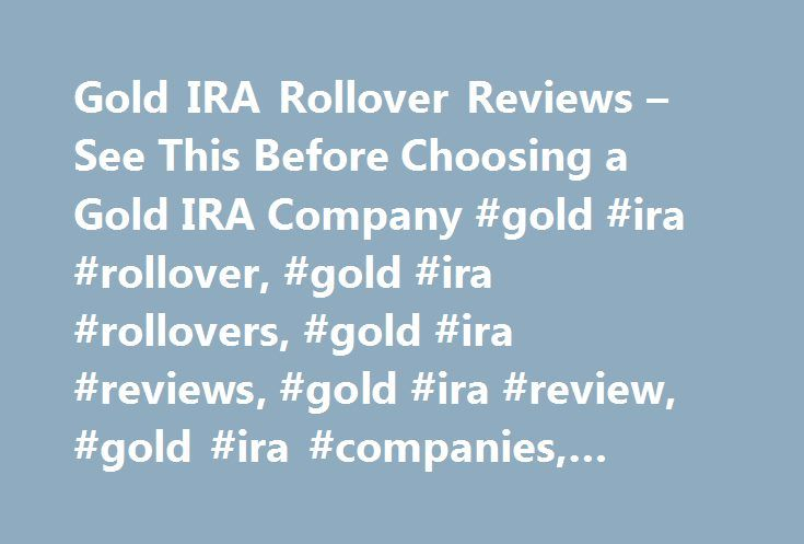 Gold IRA Rollover Reviews – See This Before Choosing a Gold IRA Company #gold #ira #rollover, #gold #ira #rollovers, #gold #ira #reviews, #gold #ira #review, #gold #ira #companies, #gold #ira #company, #gold #ira http://virginia.remmont.com/gold-ira-rollover-reviews-see-this-before-choosing-a-gold-ira-company-gold-ira-rollover-gold-ira-rollovers-gold-ira-reviews-gold-ira-review-gold-ira-companies-gold-ira-company/  # Это видео недоступно. Gold IRA Rollover Reviews – See This Before Choosing…