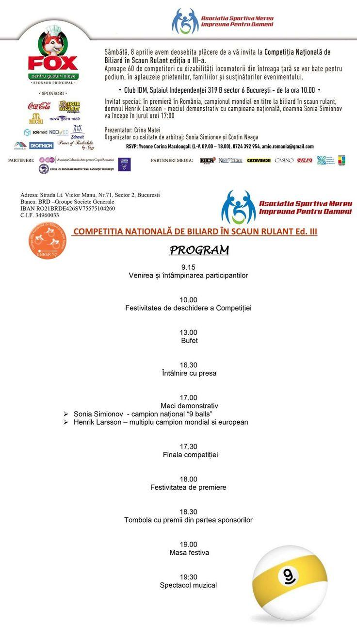 Asociația  Sportivă Mereu Împreună pentru Oameni are deosebita plăcerea de a vă invita la Competiția Națională de Biliard în Scaun Rulant, ediția a III-a, eveniment ce va avea loc sâmbătă, pe 8 aprilie, la IDM Club București (Splaiul Independentei 319B). Vă atașez invitația și programul evenimentului. Cu stima,  Yvonne Corina Macdougall