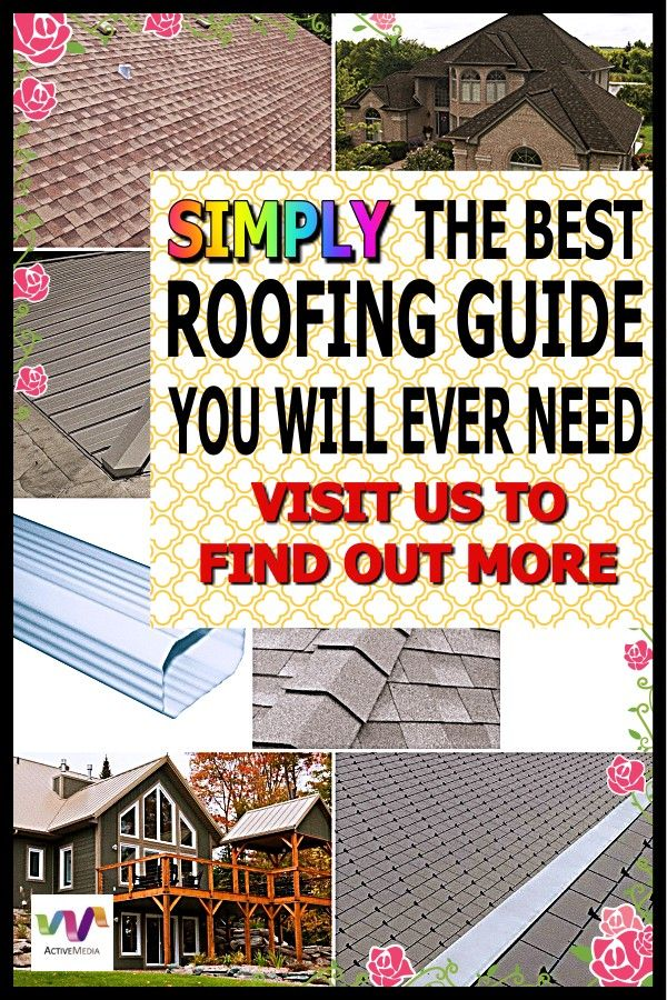 How To Keep Up Easily With Taking Care Of Your Roof In 2020 Roofing Cool Roof Roofing Jobs