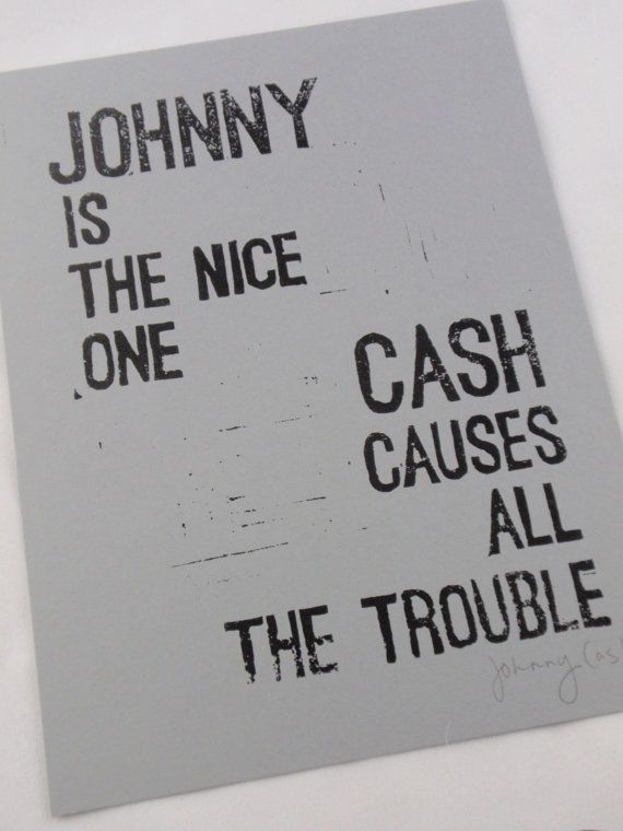 Hand-Carved JOHNNY CASH Linocut Art Print-- black and gray-- Inspirational Typography Johnny Cash Quote 5 3/4x 7 3/4