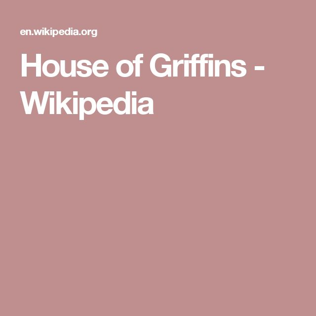 House of Griffins - Wikipedia