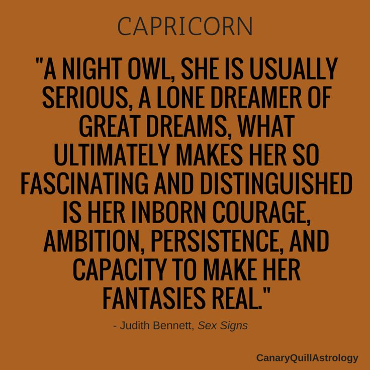 Usually serious, a loner, a dreamer, fascinating, distinguished, ambitious, persistent, with natural born courage. #capricorn