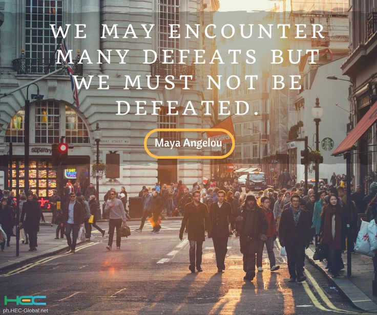 """We may encounter many defeats but we must not be defeated."" – Maya Angelou  Give your week a fresh start! #RUSHtoSUCCESS  #MondayMotivation"