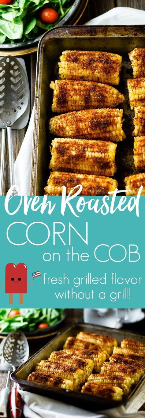 This oven roasted corn on the cob as a spicy kick and fresh grilled flavor. One of my summer favorites!