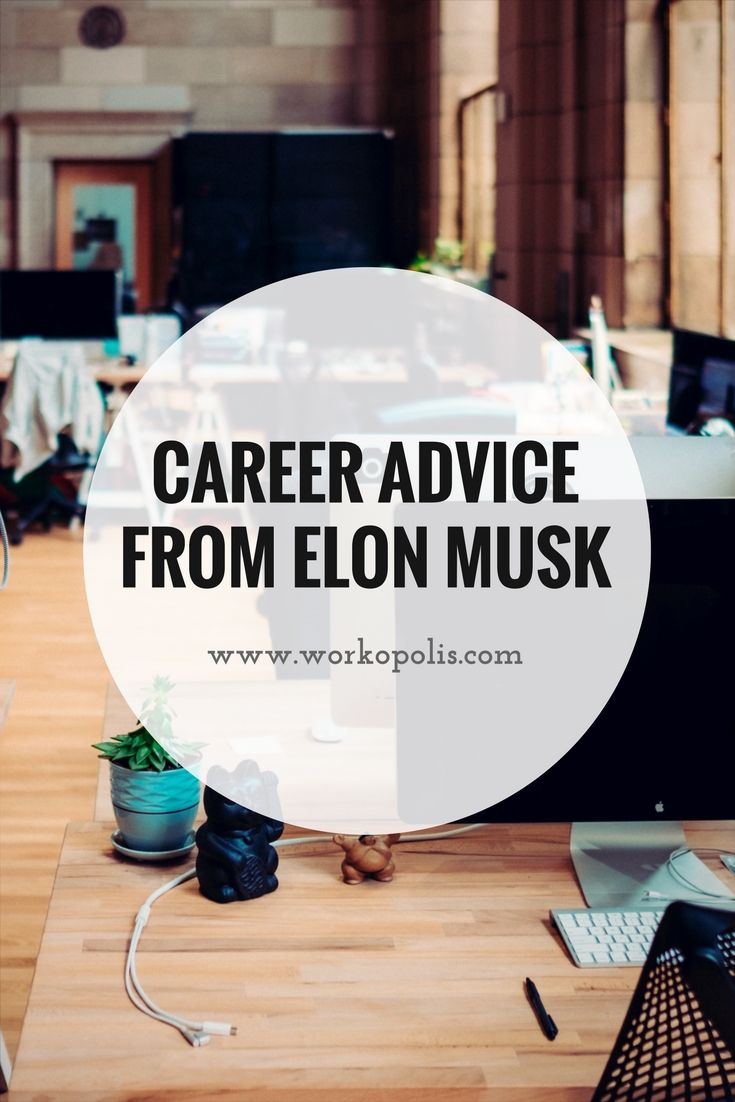 Career inspiration from Elon Musk 5 steps