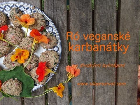 Ró veganské karbanátky s divokými bylinkami - vynikající varianta pro každou grilovací párty - YouTube