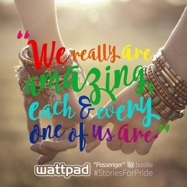 Repin this quote with pride and help celebrate the LGBTQ stories. #wattpad #qotd