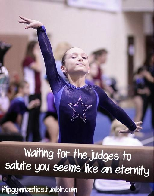 Waiting for the judges to salute you seems like an eternity.