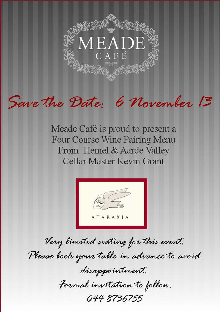 Meade Café is proud to present a Four course Wine Pairing Menu From Hemel & Aarde Valley Cellar Master Kevin Grant on the 6th of November 2013
