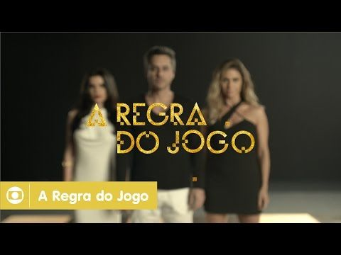 A Regra do Jogo: elenco estrela teaser da novela da Globo das nove - YouTube