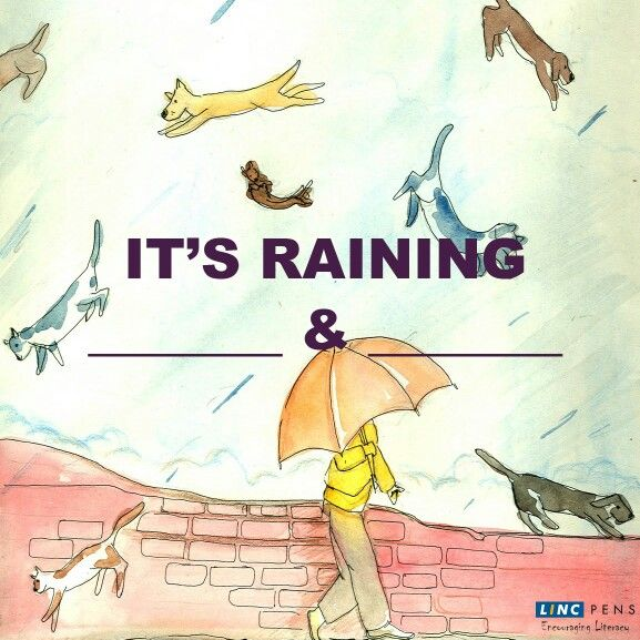 Complete the ‪#‎Idiom‬: It's raining ______ & _______