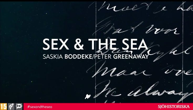 Sex & the Sea Saskia Boddeke Peter Greenaway