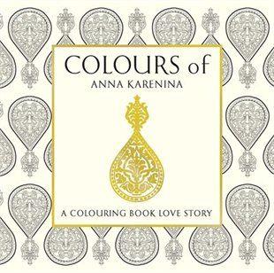 Anna Karenina A Colouring Book Love Story