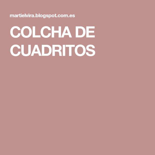 COLCHA DE CUADRITOS