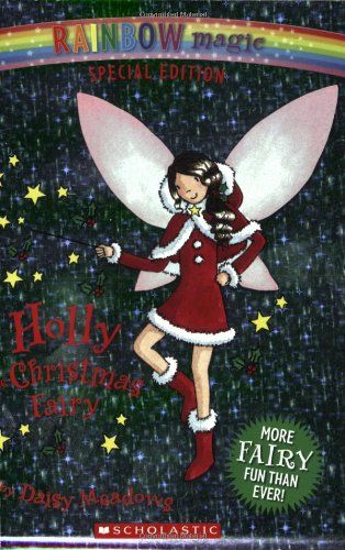 Bestseller Books Online Rainbow Magic Special Edition: Holly the Christmas Fairy Daisy Meadows $6.99  - http://www.ebooknetworking.net/books_detail-043992880X.html
