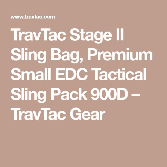 TravTac Stage II Sling Bag, Premium Small EDC Tactical Sling Pack 900D – TravTac Gear