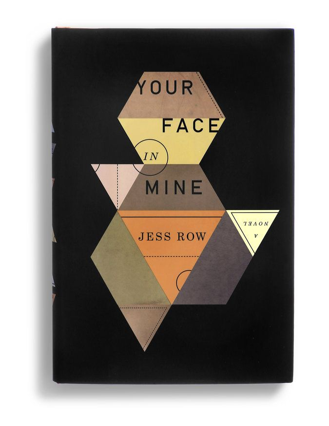 "Design by Oliver Munday. ""Your Face in Mine"" by Jess Row - The Best Book Covers of 2014 - NYTimes.com #coolcovers"