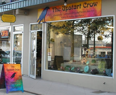 The Upstart Crow Arts and Crafts Store - http://www.theupstartcrow.ca/welcome.html