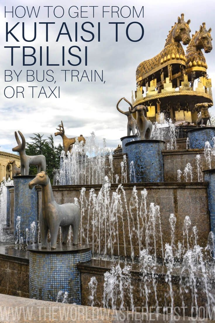 How To Get From Kutaisi To Tbilisi By Bus Train Or Taxi The