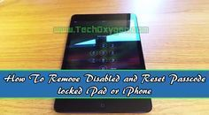 How to remove Disabled and Password locked iPad or iPhone