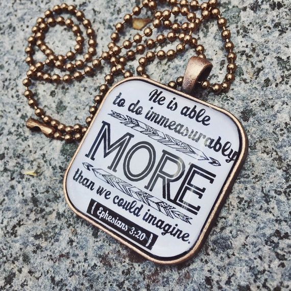 Ephesians 3:20 IMMEASURABLY MORE copper pendant tray necklace