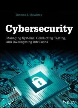 26 best cybersecurity pro reading list images on pinterest rick cybersecurity managing systems conducting testing and investigating intrusions pdf book fandeluxe Choice Image
